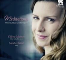 Meditations - CD Audio di Céline Moinet,Sarah Christ