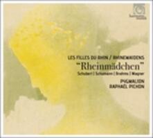 Rheinmädchen. Le figlie del Reno - CD Audio di Johannes Brahms,Franz Schubert,Robert Schumann,Richard Wagner