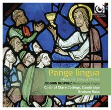 Missa Pange Lingua. Musica per la festa del Corpus Christi - CD Audio di Josquin Desprez,Clare College Choir Cambridge