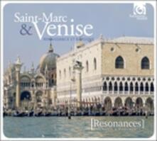 Saint-Marc et Venise. Sonate e canzoni - CD Audio di Giovanni Gabrieli