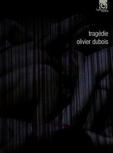 Tragedie -Olivier Dubois - CD Audio