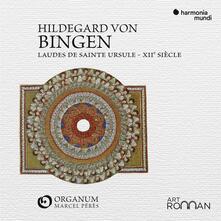 Laudes de Sainte Ursule - CD Audio di Hildegard von Bingen