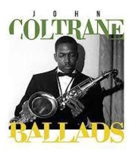 Ballads - Vinile LP di John Coltrane