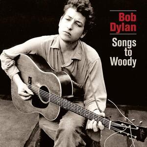 Songs to Woody - Vinile LP di Bob Dylan