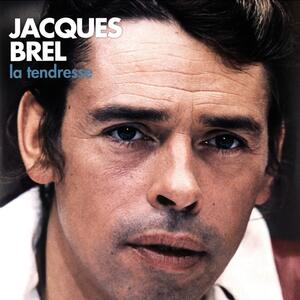 La tendresse - Vinile LP di Jacques Brel