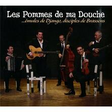 Emules de Django, disciples de Brassens - CD Audio di Pommes de Ma Douche