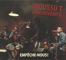 Empêche-nous - CD Audio di Moussu T