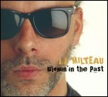Blowin' in the Past - CD Audio di Jean Jacques Milteau