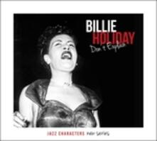 Don't Explain. Jazz Characters vol.12 - CD Audio di Billie Holiday