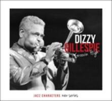 Groovin' High. Jazz Characters vol.14 - CD Audio di Dizzy Gillespie