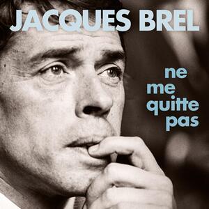 Ne me quitte pas - Vinile LP di Jacques Brel