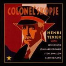 Colonel Skopje - CD Audio di Henri Texier
