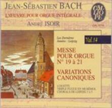 Opere per organo vol.14 - CD Audio di Johann Sebastian Bach,André Isoir