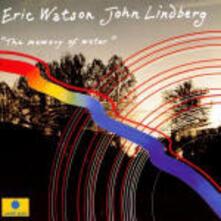 The Memory of Water - CD Audio di Eric Watson,John Lindberg