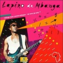 Ndinga Man Contre-Attaque: Na Wou Go Pay? - CD Audio di Lamiro de M'Banga