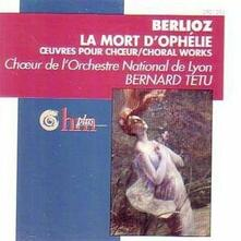 Morte D'ophelia - CD Audio di Hector Berlioz
