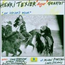 An Indian's Week - CD Audio di Henri Texier,Azur Quartet