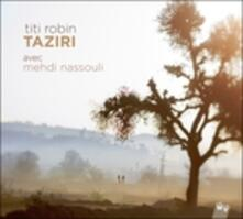 Taziri - CD Audio di Titi Robin