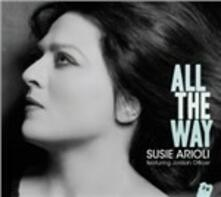 All the Way - CD Audio di Susie Arioli
