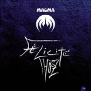 Felicite Thosz - Vinile LP di Magma