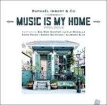 Music Is My Home. Prologue - Vinile LP di Raphael Imbert