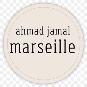 Marseille - Vinile LP di Ahmad Jamal