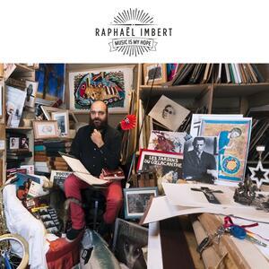 Music Is My Hope - Vinile LP di Raphael Imbert