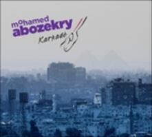 Karkade - CD Audio di Mohammed Abozekry