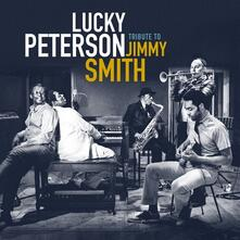 Tribute To Jimmy Smith - CD Audio di Lucky Peterson