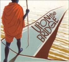 Upon the Bridge - Vinile LP di Groundation