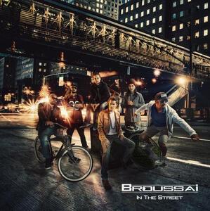 In the Street - Vinile LP di Broussai