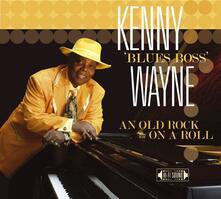 An Old Rock & Roll - CD Audio di Kenny Wayne