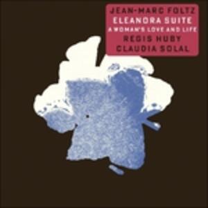 Eleanora Suite - Vinile LP di Jean-Marc Foltz