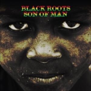 Son of Man - Vinile LP di Black Roots