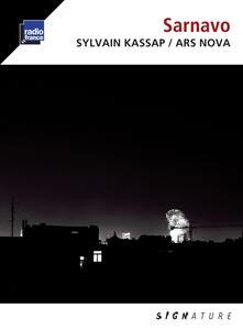 Sarnavo - CD Audio di Sylvain Kassap