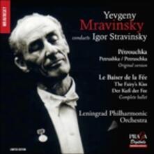 Petrushka - Le baiser de la Fée - CD Audio di Igor Stravinsky,Evgeny Mravinsky