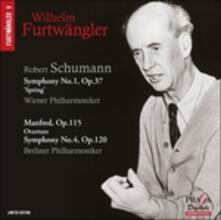 Sinfonia n.1 op.37 - Manfred op.115 - Sinfonia n.4 op.120 - SuperAudio CD ibrido di Robert Schumann,Wilhelm Furtwängler,Berliner Philharmoniker,Wiener Philharmoniker