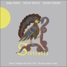 Sirventés (Chants Fougueux des Pays D'oc-occitan Protest Songs) - CD Audio