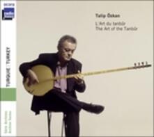 L'art du tanbur - CD Audio di Talip Özkan