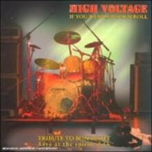 If You Wanna Rock N Roll - CD Audio di High Voltage