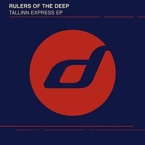 Tallinn Express Ep - Vinile LP di Rulers of the Deep