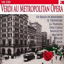 Au Meropolitan Opera - CD Audio di Giuseppe Verdi