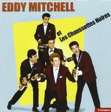 Et Les Chaussettes Noires - CD Audio di Eddy Mitchell