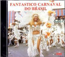 Fantastico Carneval Do Brasi - CD Audio