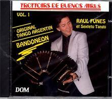 Trottoire De Benos Aires - CD Audio di Sexteto Tango,Raul Funes