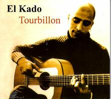 El Kado Tourbillon - CD Audio di Kado