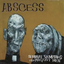 Seminal Vampires & Maggot Men - CD Audio di Abscess