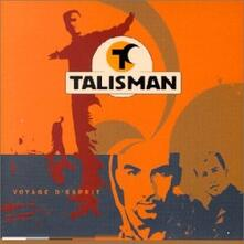 Voyage d'esprit - CD Audio di Talisman