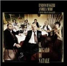 Il regalo di Natale - CD Audio di Enrico Ruggeri,Andrea Mirò
