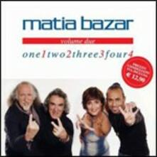 One Two Three Four vol.2 - CD Audio di Matia Bazar